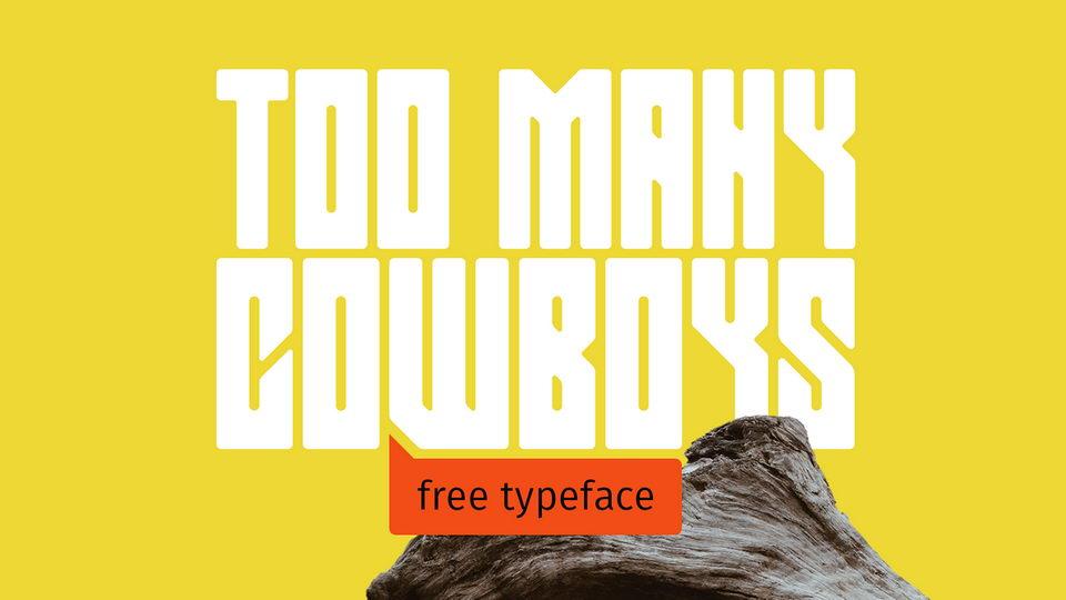 too many cowboys free font