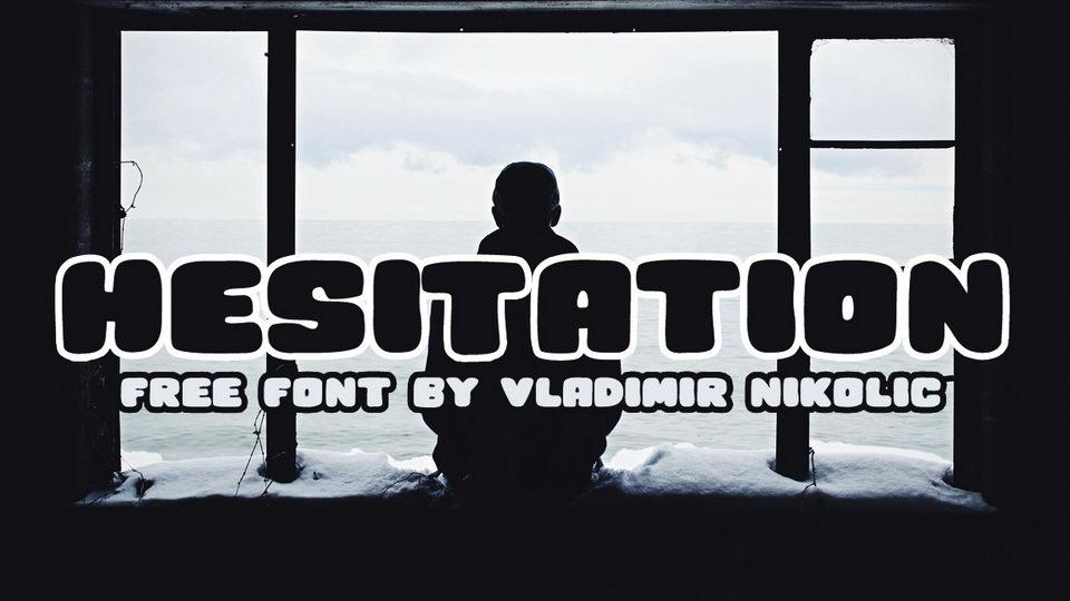 hesitation free font