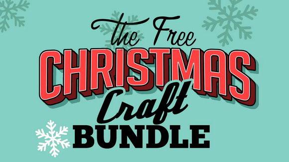 The-Free-Christmas-Craft-Bundle